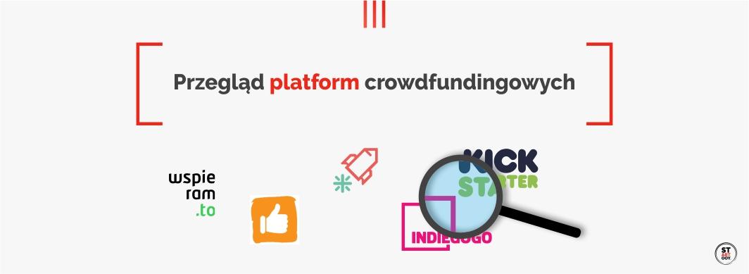 Analiza platform crowdfundingowych